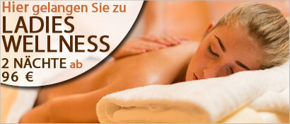 Wellness Angebot, Ladies Wellness, 2 Nächte