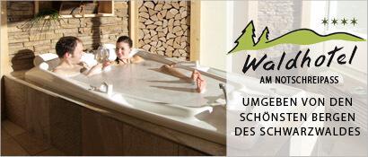 Waldhotel am Notschreipass, Schwarzwald, Wellnesshotel