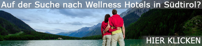 Wellness Hotels in Südtirol