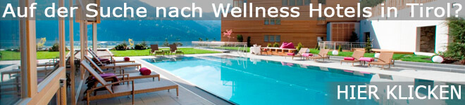 Wellness Hotels in Tirol