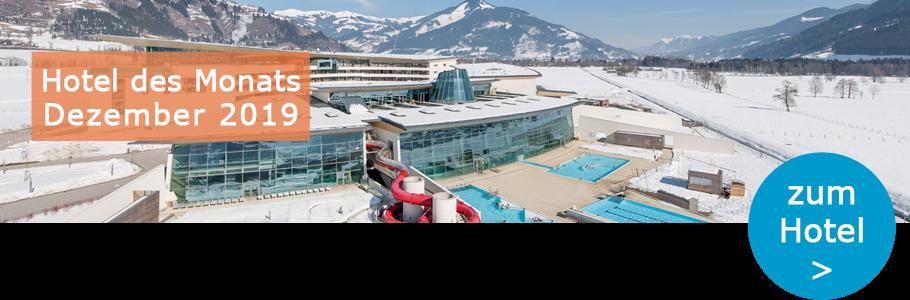 Wellness Gewinnspiel Dezember, Hotel des Monats, TAUERN SPA Zell am See - Kaprun